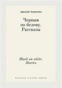 Black on White. Stories