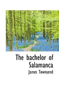 The Bachelor of Salamanca