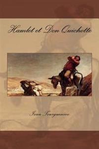 Hamlet Et Don Quichotte
