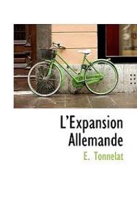 L'expansion Allemande