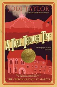 Trail through time - the chronicles of st. marys series
