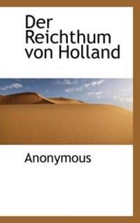 Der Reichthum Von Holland