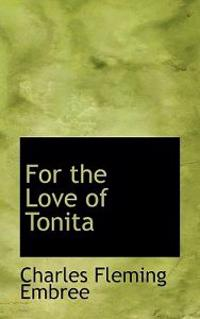 For the Love of Tonita