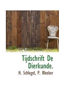 Tijdschrift de Dierkunde.