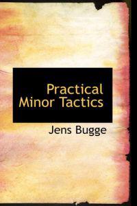 Practical Minor Tactics