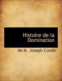 Histoire de La Domination