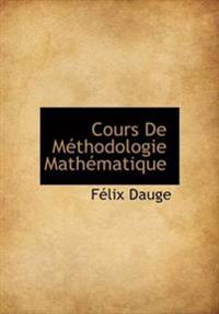 Cours de Methodologie Mathematique