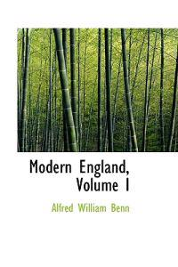 Modern England, Volume I