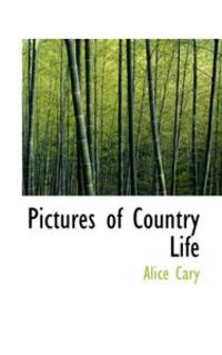 Pictures of Country Life