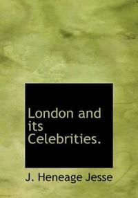 London and Its Celebrities.
