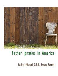 Father Ignatius in America