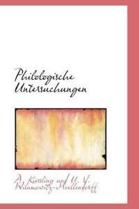 Philologische Untersuchungen
