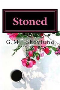 Stoned: The for Keeps Series