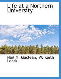 Life at a Northern University