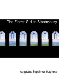 The Finest Girl in Bloomsbury