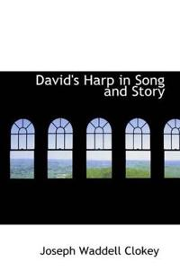 David's Harp in Song and Story