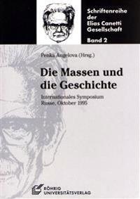 Die Massen und die Geschichte