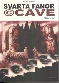Svarta fanor. © Cave : sjätte boken