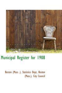 Municipal Register for 1908