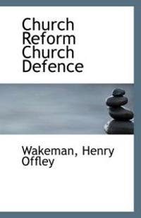 Church Reform Church Defence