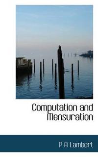 Computation and Mensuration