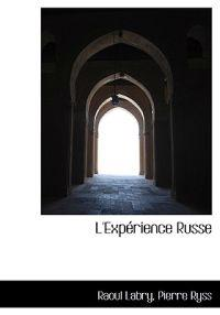 L'Exp Rience Russe
