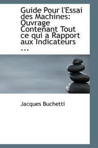 Guide Pour L'Essai Des Machines