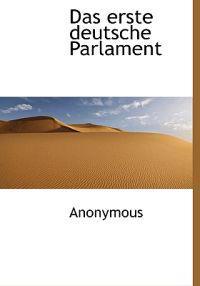 Das Erste Deutsche Parlament