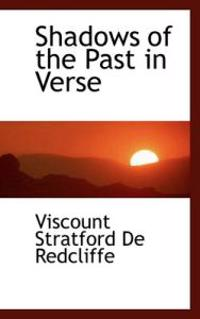 Shadows of the Past in Verse