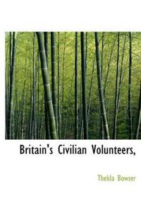 Britain's Civilian Volunteers,