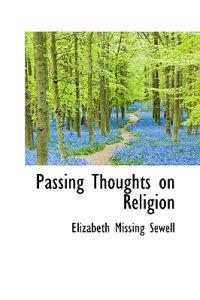 Passing Thoughts on Religion