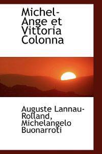 Michel-ange Et Vittoria Colonna
