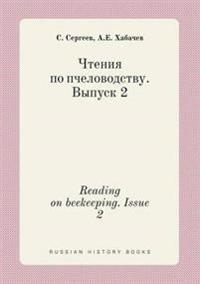 Reading on Beekeeping. Issue 2
