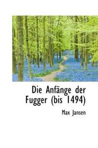 Die Anfange Der Fugger Bis 1494