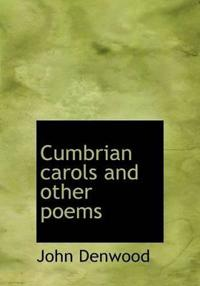 Cumbrian Carols and Other Poems