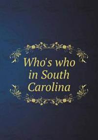 Who's Who in South Carolina