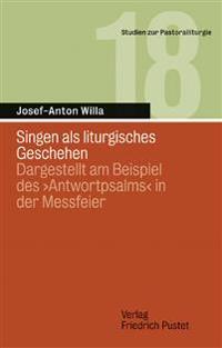 Singen als liturgisches Geschehen