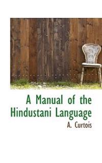 A Manual of the Hindustani Language