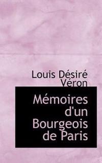 M Moires D'Un Bourgeois de Paris