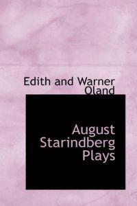August Starindberg Plays
