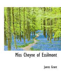Miss Cheyne of Essilmont