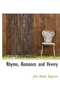Rhyme, Romance and Vevery