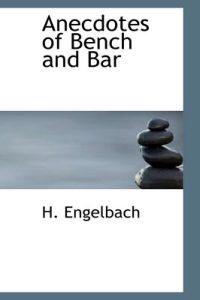 Anecdotes of Bench and Bar
