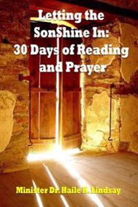 Letting the Sonshine in: 30 Days of Reading and Prayer