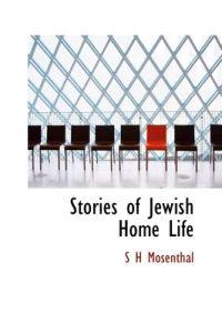 Stories of Jewish Home Life