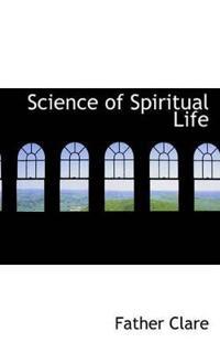 Science of Spiritual Life