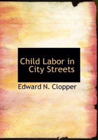Child Labor in City Streets