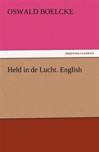 Held in de Lucht. English