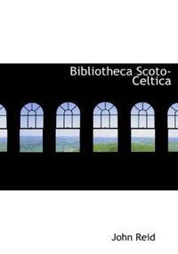 Bibliotheca Scoto-Celtica