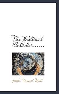 The Biblitical Illustrator......